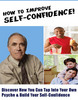 How To Improve Self Confidence - Feel Good